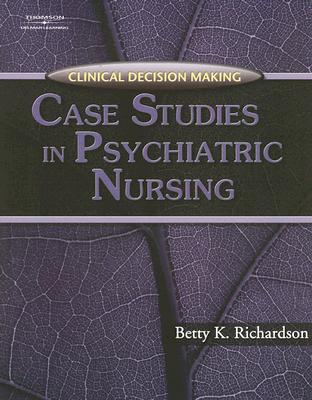 Clinical Decision Making By Richardson, Betty Kehl, Ph.D.
